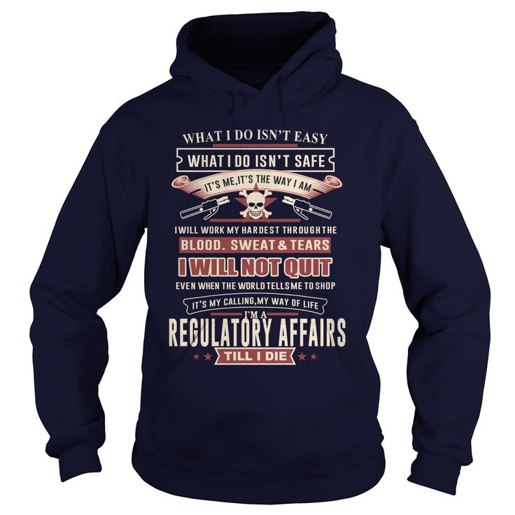 REGULATORY AFFAIRS I WILL NOT QUIT T-Shirts, Hoodies. Get It Now ==► https://www.sunfrog.com/LifeStyle/REGULATORY-AFFAIRS-SKULL-2-Navy-Blue-Hoodie.html?id=41382