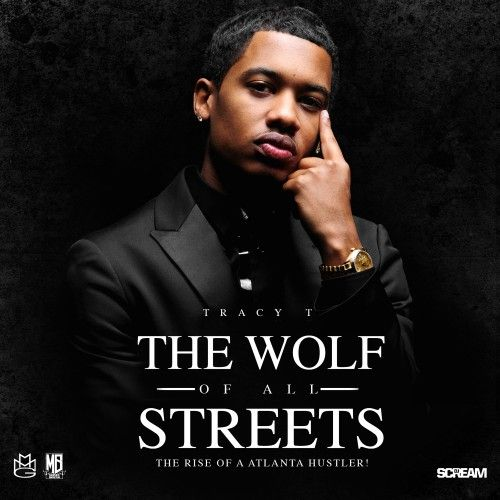 "Stream and Download Tracy T's newest compilation titled, ""Wolf of All Streets"". The project features MMG Squad members Meek Mill, Gunplay, and Rick Ross. Along with other top artist, ""Wolf of All Streets"" has some killer production behind it from TM of 808 Mafia, Sonny Digital, Mekanics, KE On The Track, & MORE. Check out the 16 track mixtape via Live Mixtapes."