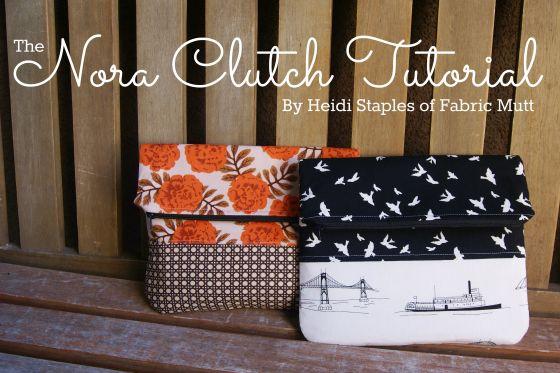 zippered, fold-over top clutch bag ...... http://theglamoroushousewife.com/2013/08/retro-clutch-diy-tutorial/