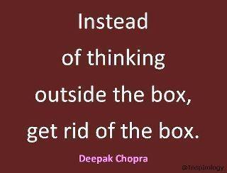 Invece di pensare fuori dagli schemi, sbarazzati degli schemi.