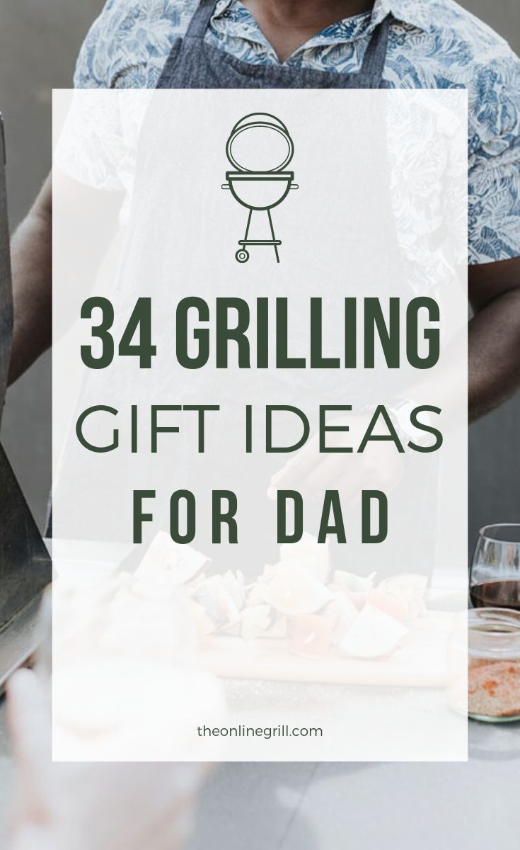 Best Christmas Gifts For Dad 2021 34 Best Grilling Gifts Of 2021 For Bbq Fans Birthdays Christmas Theonlinegrill Com Grilling Gifts Bbq Gifts Christmas Gift For Dad