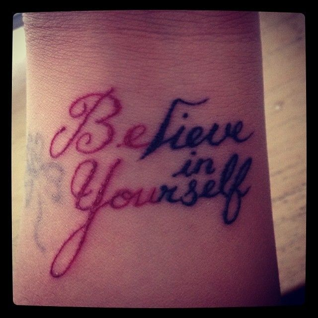 29 Best Believe Tattoos For Women Images On Pinterest