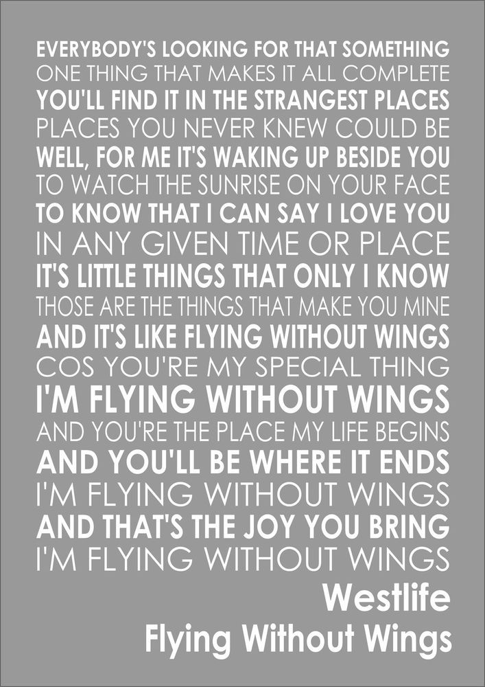 FLYING WITHOUT WINGS - WESTLIFE - Word Typography Words Song Lyric Lyrics Music