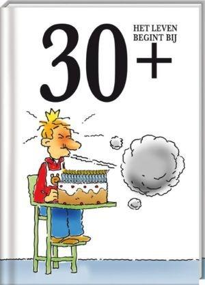 VERJAARDAG 30+ - gezien de vele vrienden en kennissen die dit jaar 30 worden!
