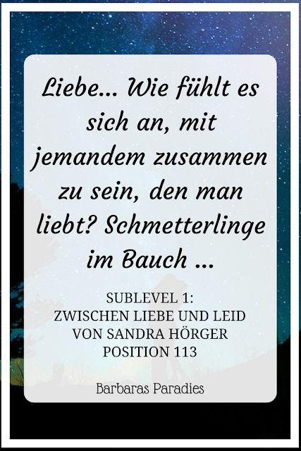 Buchrezension #158 SUBLEVEL 1 Zwischen Liebe und Leid von Sandra Hörger Zitat D…