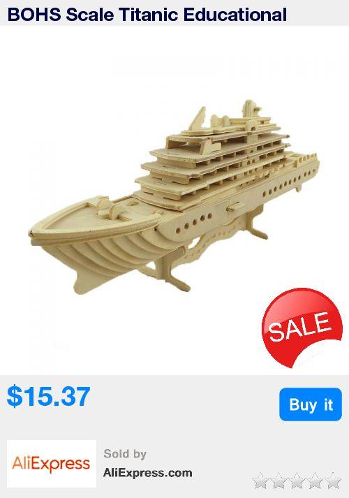 BOHS Scale Titanic Educational  Wooden Model Souvenir 3d Puzzle Cruise Ship Liner Luxury Yachat * Pub Date: 14:05 Apr 14 2017