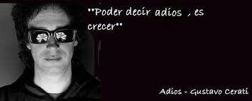 Adios -Gustavo Cerati ♡