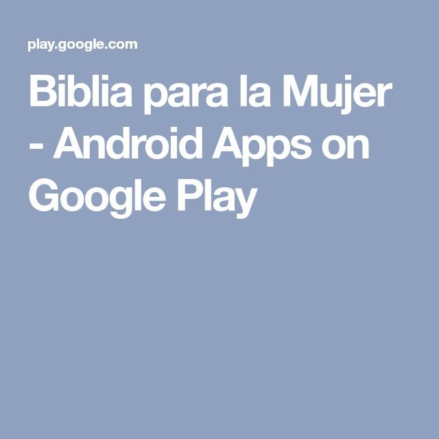 Biblia para la Mujer - Android Apps on Google Play