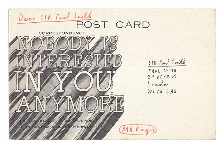 Snapshot: Sir Paul Smith postcard Postcards from Mr Bingo: hate mail that's first class – in pictures http://www.guardian.co.uk/artanddesign/gallery/2013/may/25/postcards-from-mr-bingo-in-pictures#/?picture=409379970=8