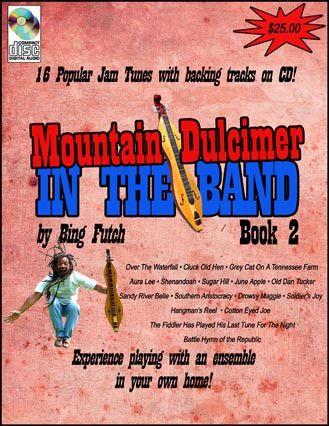 "Bing Futch - ""Mountain Dulcimer In The Band (Book 2 )"""