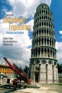 Geotechnical Engineering  Principles & Practices (2nd Edition), 978-0132368681, Donald P. Coduto, Prentice Hall; 2nd edition