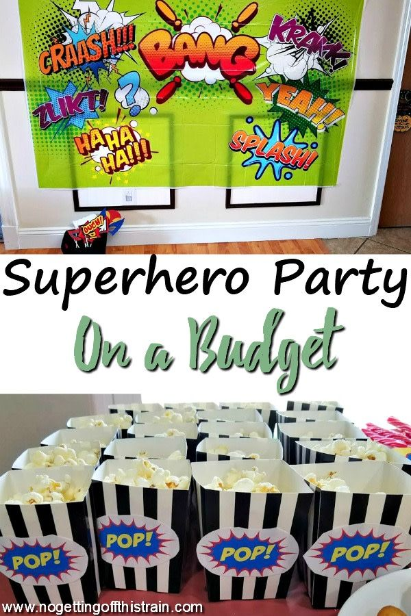 Superhero Party on a Budget Best of No Getting Off This Train