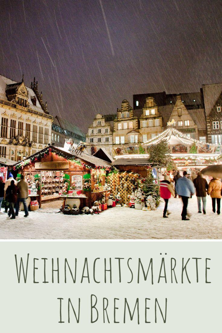 Bremen Weihnachtsmarkt.Weihnachtsmarkt In Bremen 25 November Bis 23 Dezember 2019 In