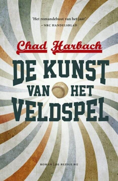 Chad Harbach; de kunst van het veldspel. Ook als je niet van honkbal houdt heel erg de moeite waard om te lezen. Zomer 2013.