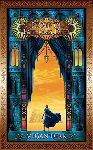 The Pirate of Fathoms Deep by Megan Derr | reading, books, book covers, cover love, mountains