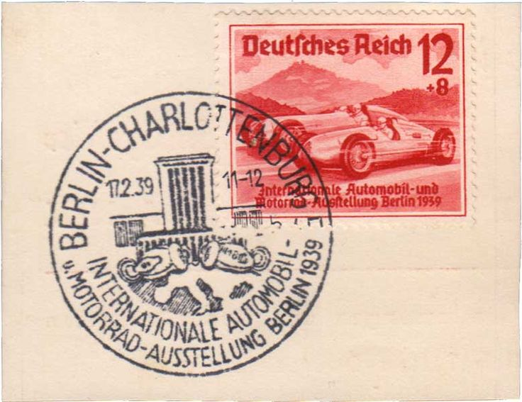 1939 Scott B135, 12pf+8pf Racing Cars Berlin Automobile and Motorcycle Exhibition Hitler's National Culture Fund Semi-Postal with Berlin-Charlottenburg International Automobil Motorrad-Ausstellung Berlin illustrated postmark.