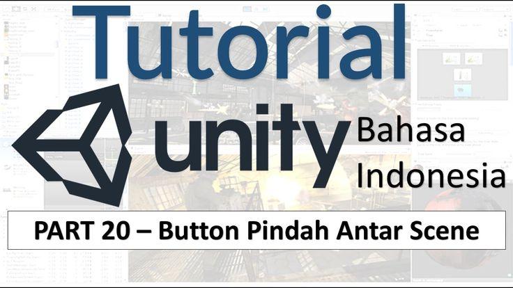 Cara Berpindah Antar Scene dengan Tombol | Tutorial Unity 3D (part 20)