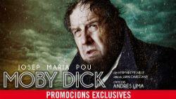 Representació de Moby Dick     Teatre Romea (Barcelona)  Des del 19 de gener fins al 4 de març