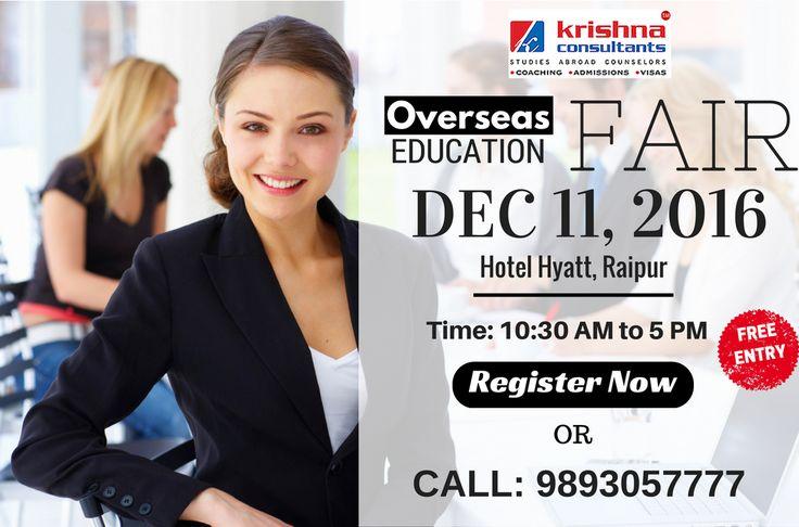 Overseas Education Fair Raipur. Venue: Hotel Hyatt, Raipur