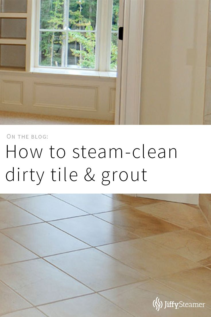 59 best clean homes with jiffy steamer images on pinterest canapes we hated cleaning dirty groutuntil we realized how much easier it was with steam dailygadgetfo Images