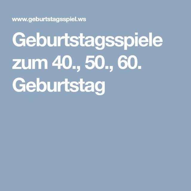 Geburtstagsspiele zum 40., 50., 60. Geburtstag