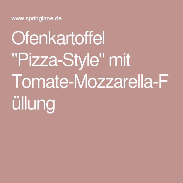 "Ofenkartoffel ""Pizza-Style"" mit Tomate-Mozzarella-Füllung"