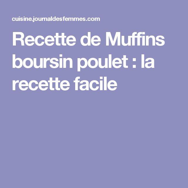 Recette de Muffins boursin poulet : la recette facile