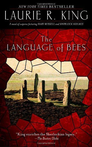 Download The Language of Bees: A novel of suspense featuring Mary Russell and Sherlock Holmes ebook free by Laurie R. King in pdf/epub/mobi