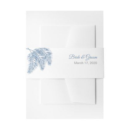 Trendy Blue Palm Leaves Wedding Belly Bands Invitation Belly Band - summer wedding diy marriage customize personalize couple idea individuel