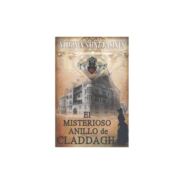 El Misterioso Anillo De Claddagh / The Myst (Large Print) (Paperback)