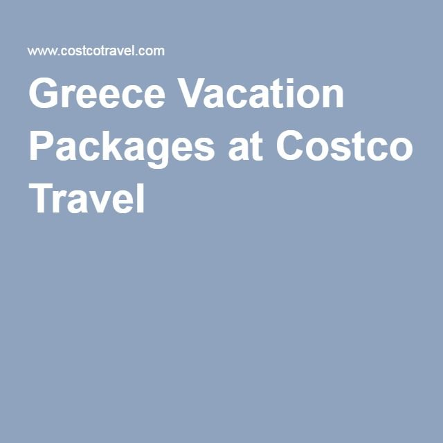 Greece Vacation Packages at Costco Travel