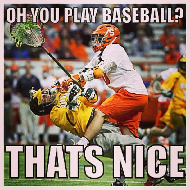 Hookup A Lacrosse Player Meme Funny As Hell
