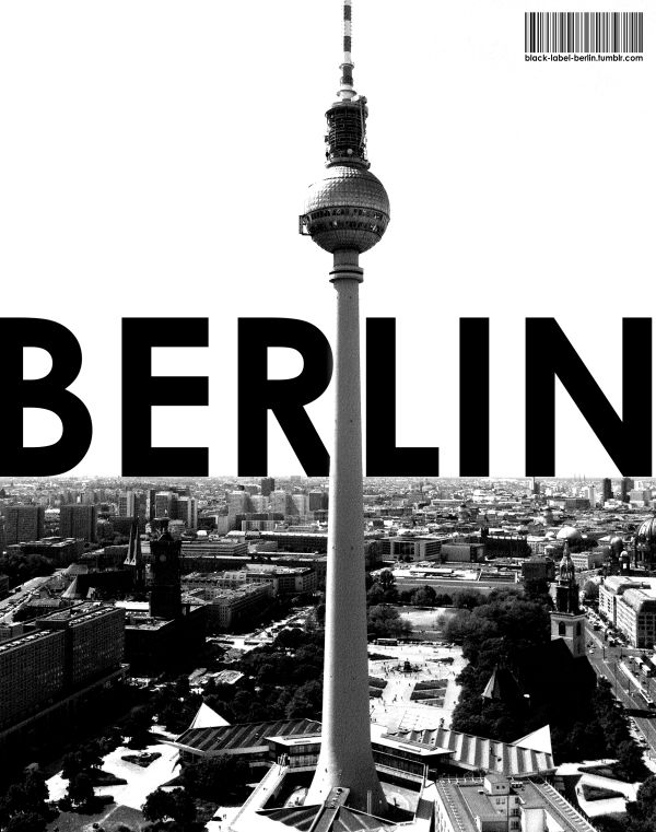 No other place in the world compares to Berlin. Not Paris. Not London. Not New York.