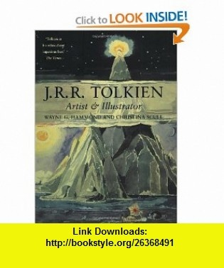 J.R.R. Tolkien Artist and Illustrator (0046442083614) Wayne G. Hammond, Christina Scull, J.R.R. Tolkien , ISBN-10: 0618083618  , ISBN-13: 978-0618083619 ,  , tutorials , pdf , ebook , torrent , downloads , rapidshare , filesonic , hotfile , megaupload , fileserve