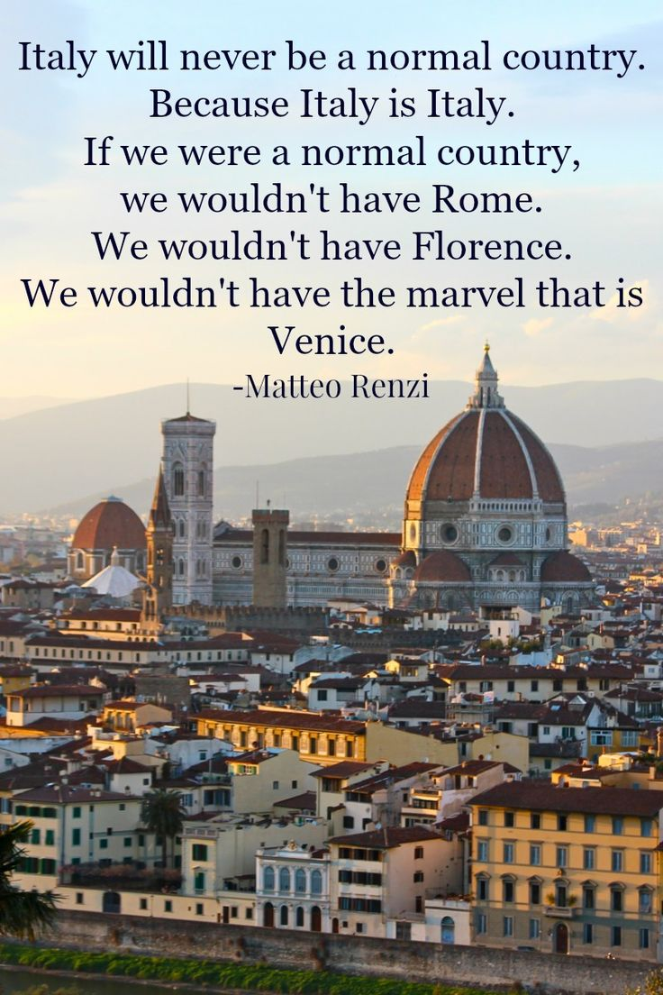 Italy Quotes 7 Best Images About Travel On Pinterest  We Italy Quotes And
