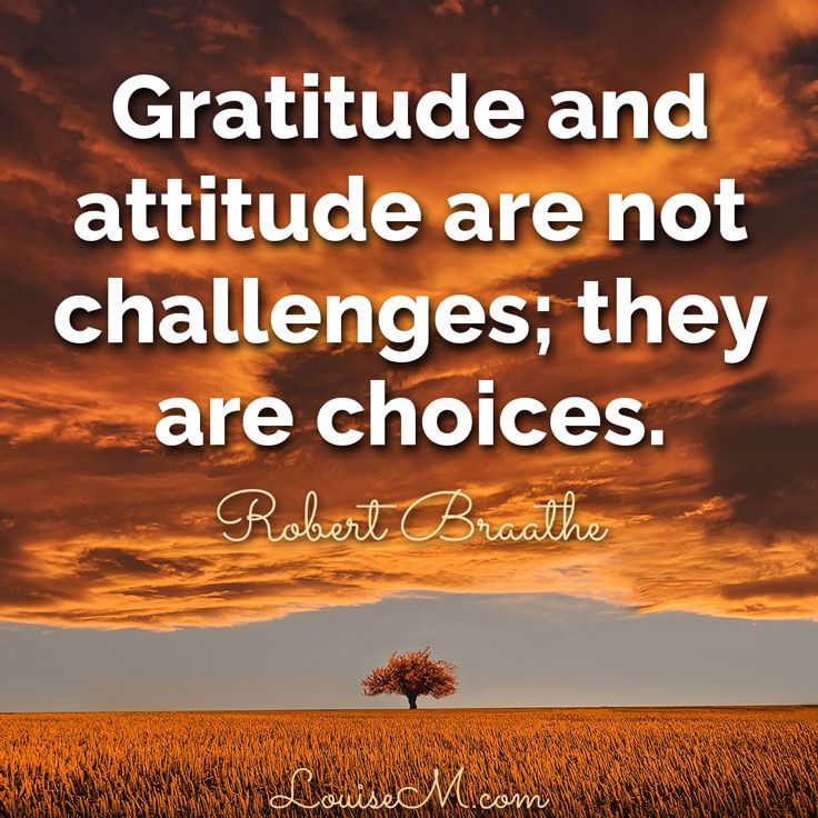 Gratitude and attitude aren't challenges, they're choices. Do you have an attitude of gratitude? Repin this reminder!