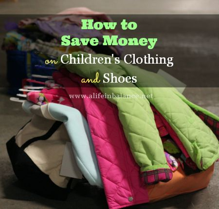 How to Save Money on Children's Clothing and Shoes