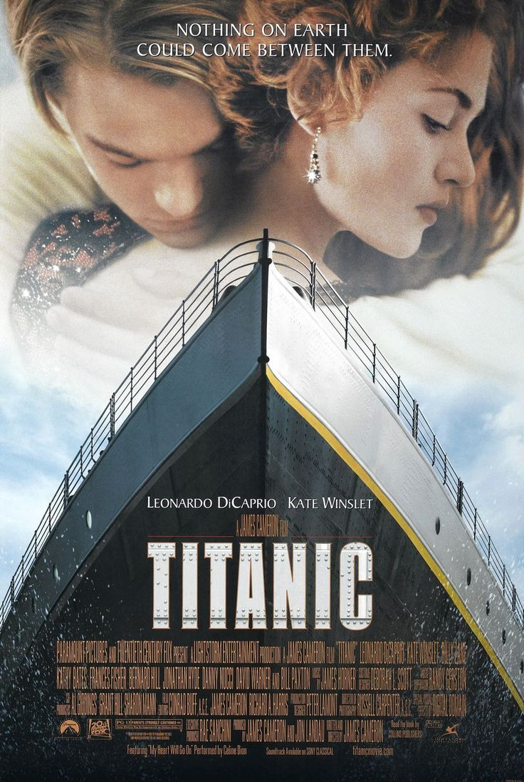 Titanic - 1998 - epic romantic fictionalized account of the sinking of the ship. Not historically accurate but beautifully filmed. Directed by James Cameron & starred Leo DiCaprio & Kate Winslet.
