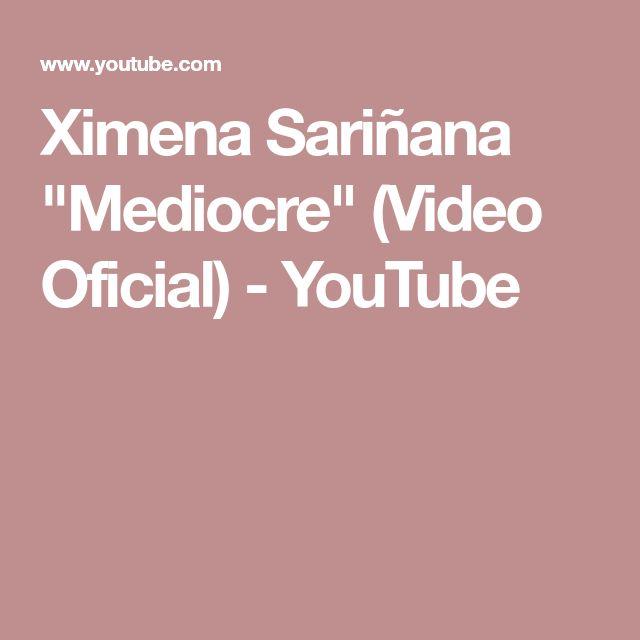 """Ximena Sariñana """"Mediocre"""" (Video Oficial) - YouTube"""