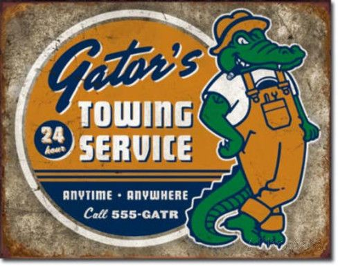 Gator's Towing Service Placa de lata