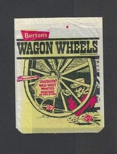 When Wagon Wheels were indeed the size of wagon wheels !