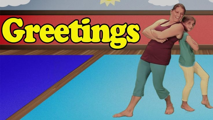 Yoga for kids - Children's Yoga - Greetings Song - Kids Songs by The Learning Station