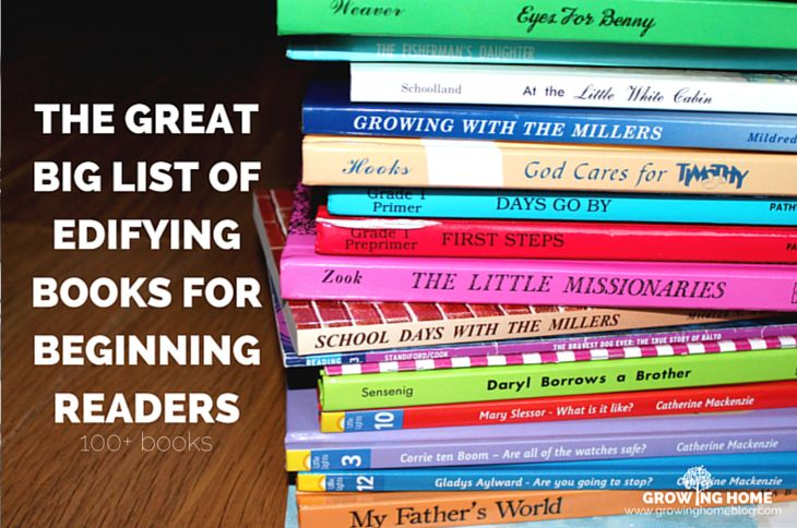 The great big list of edifying books for beginning readers contains 100+ engaging, character building stories for 5-8 year olds and is based on Phil. 4:8.
