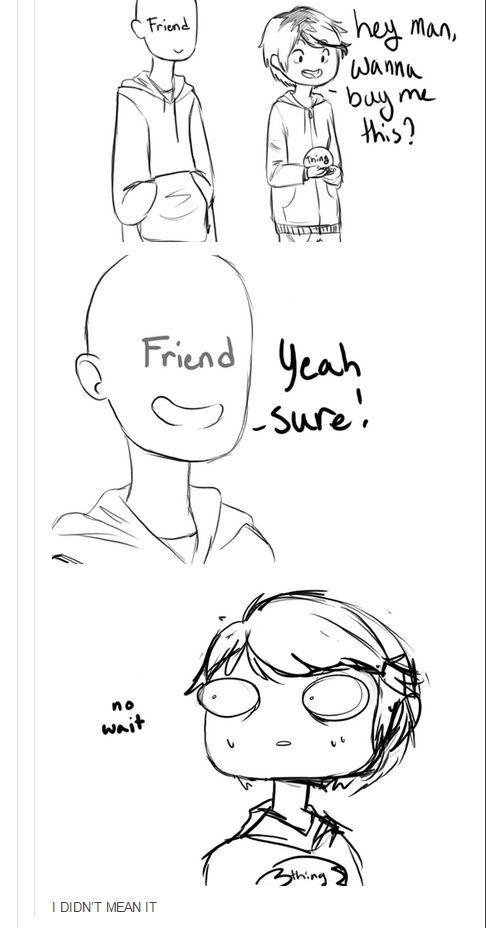 I'm that friend