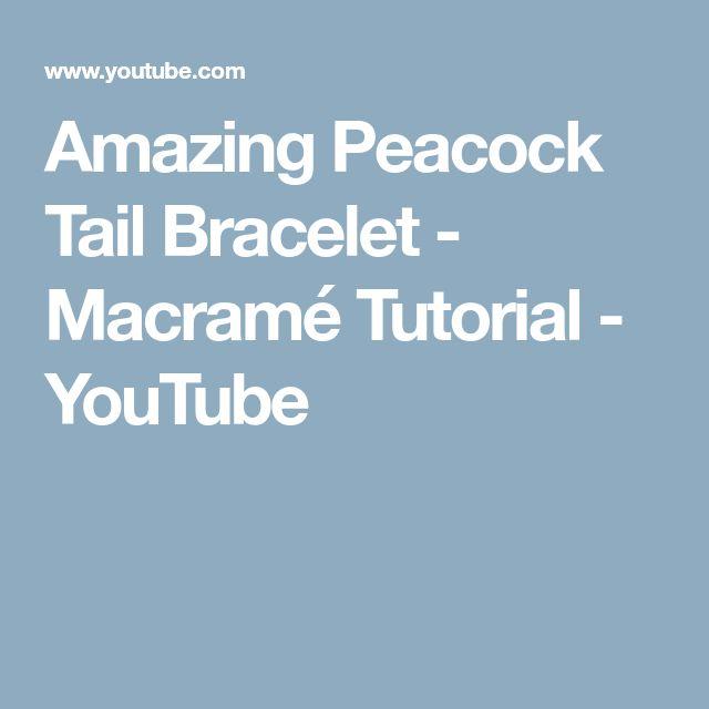 Amazing Peacock Tail Bracelet - Macramé Tutorial - YouTube