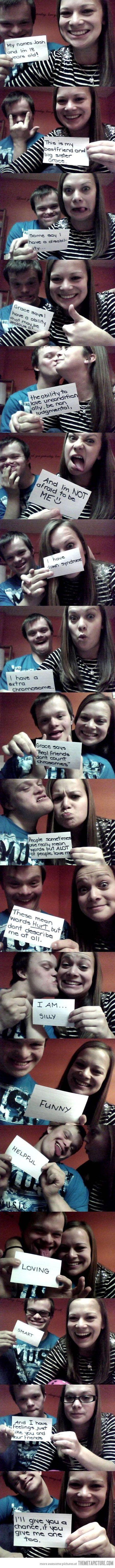 Cualquier tipo de persona con capacidades especiales debe de tratarse como una persona :)