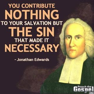 Jonathan Edwards | Quotes and Sayings | Pinterest
