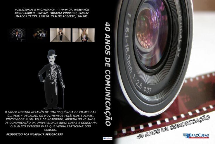 Capa do DVD comemorativo Sobre os 40 anos de curso de Comunicação na Universidade Braz Cubas