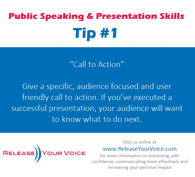 Public Speaking & Presentation Skills Tip #1 - Call to Action