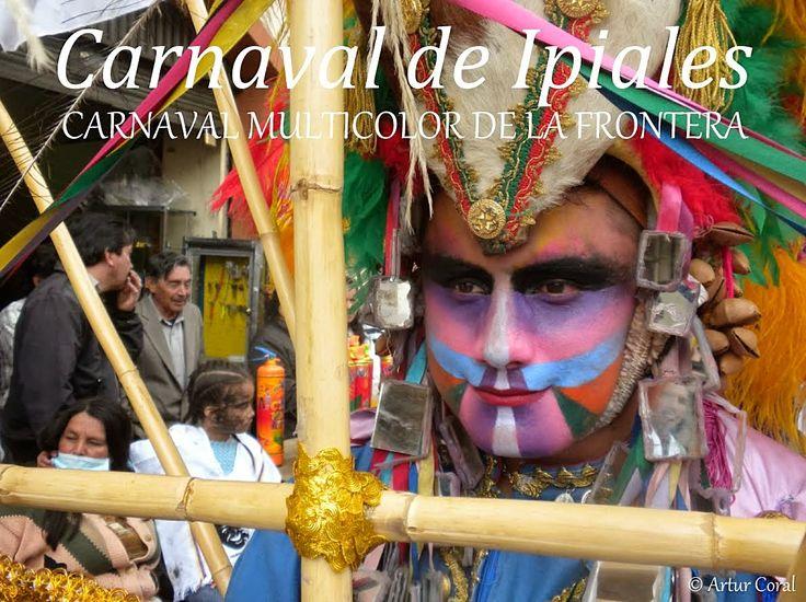 CARNAVAL DE IPIALES | Sitio Web del  CARNAVAL MULTICOLOR DE LA FRONTERA. POR IPITIMES /ARTUR CORAL.